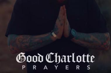 Prayers Good Charlotte